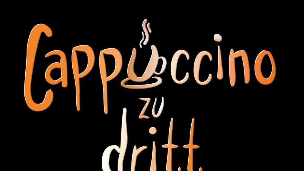 Cappuccino zu dritt - Bildquelle: Foo