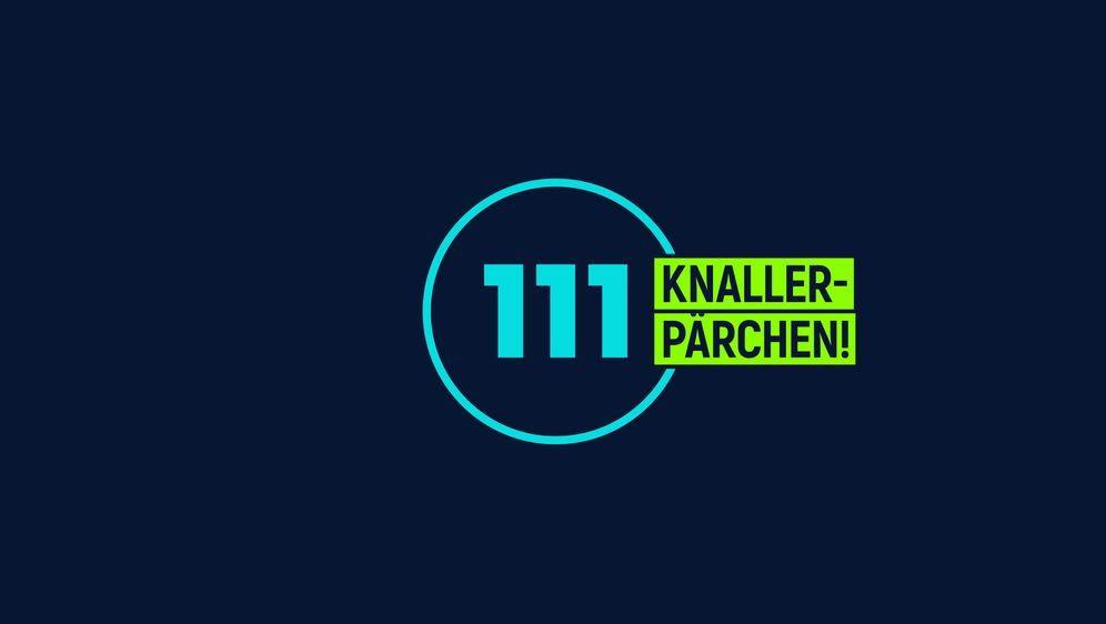 111 Knallerpärchen! - Bildquelle: Foo
